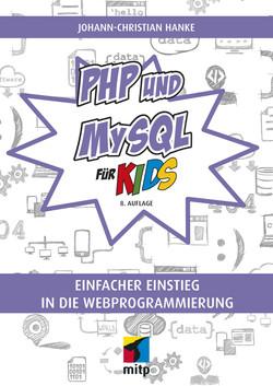 PHP und MySQL für Kids, 8. Auflage