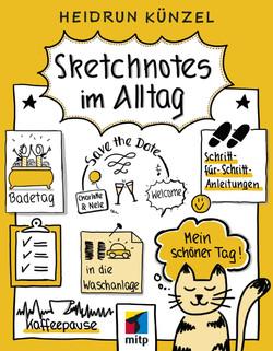 Sketchnotes im Alltag -- Schritt für Schritt Sketchnotes anwenden