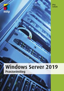 Windows Server 2019 -- Praxiseinstieg