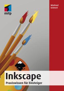 Inkscape -- Praxiswissen für Einsteiger