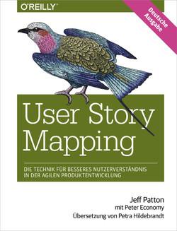 User Story Mapping – Die Technik für besseres Nutzerverständnis in der agilen Produktentwicklung