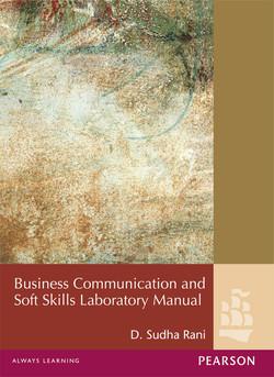Business Communication and Soft Skills Laboratory Manual