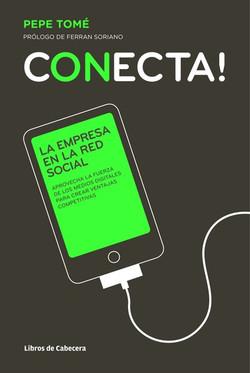 Conecta!: La empresa en la red social