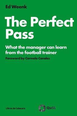 The Perfect Pass: What the manager can learn from the football trainer