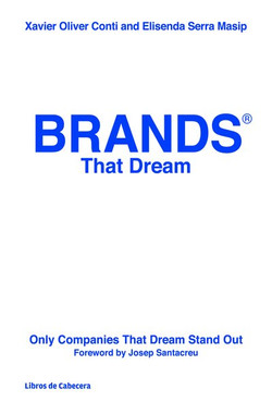 Brands That Dream: Only Companies That Dream Stand Out