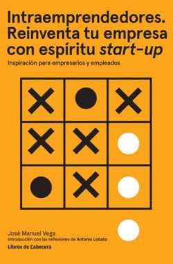 Intraemprendedores. Reinventa tu empresa con espíritu start-up