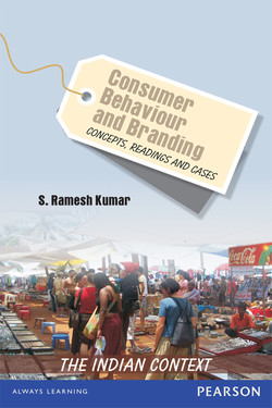 Consumer Behaviour and Branding: Concepts, Readings and Cases - The Indian Context