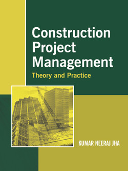 Construction Project Management: Theory and Practice