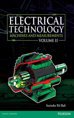 Electrical Technology, Vol2: Machines and Measurements, 1/e