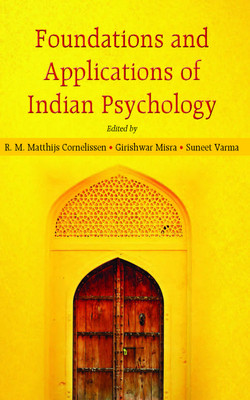 Foundations and applications of Indian psychology, 2e, 2nd Edition