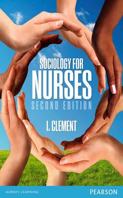 Sociology for nurses, 2nd Edition