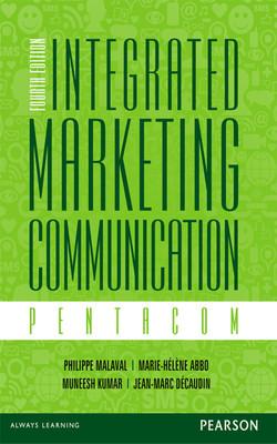 Integrated Marketing Communication: Pentacom, 4/e, 4th Edition