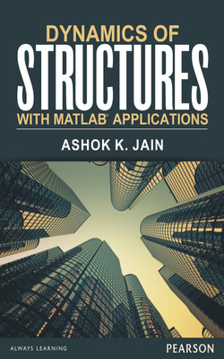 Dynamics of structures with MATLAB® applications