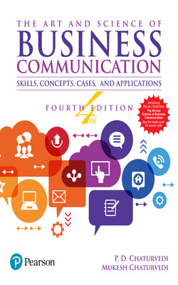 The Art and Science of Business Communication, 4e, 4th Edition